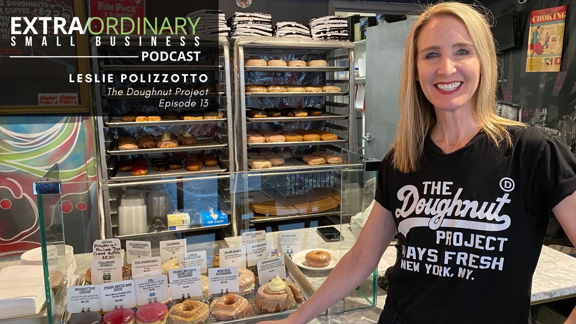 Leslie Polizzotto, Thw Doughnut Project, Ep. 13